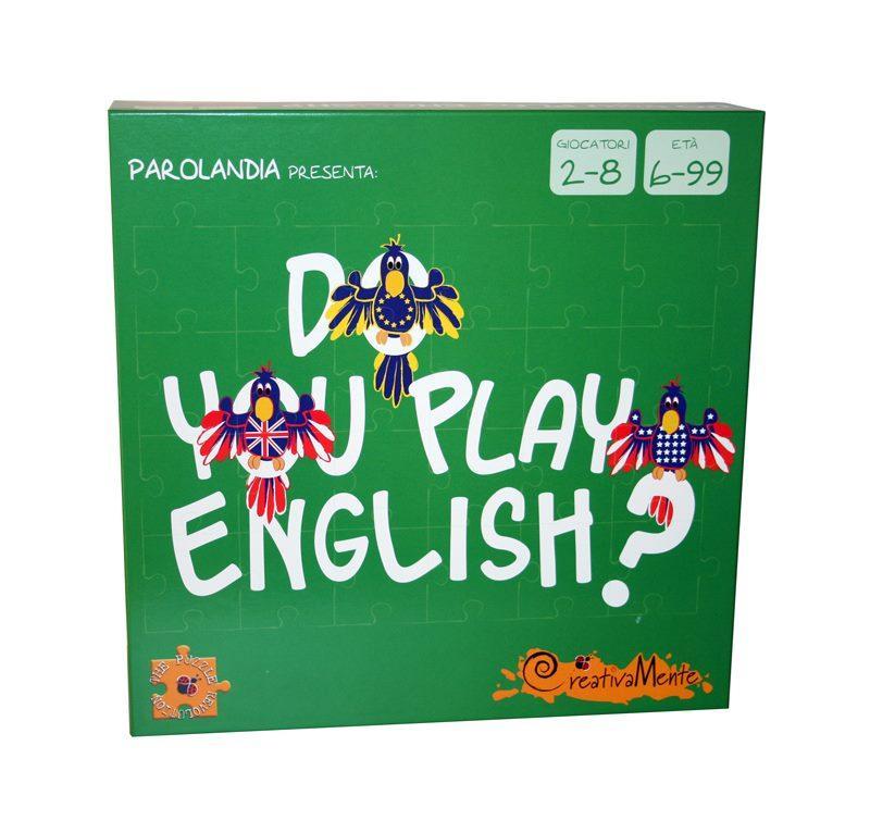 CREATIVAMENTE DO YOU PLAY ENGLISH? IMPARA E GIOCA!