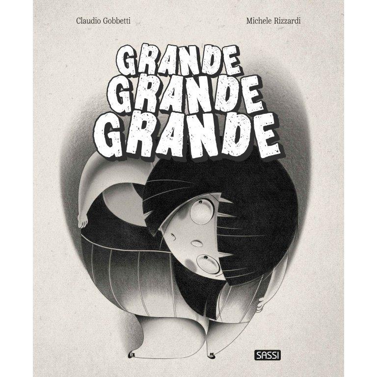 SASSI EDITORE PICTURE BOOK - GRANDE GRANDE GRANDE